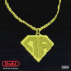 Duki - MI CHAIN DE ROQUE - SINGLE