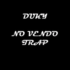 Duki - NO VENDO TRAP - SINGLE