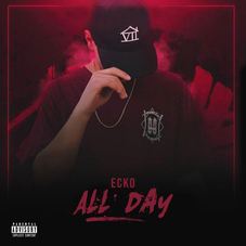 Ecko - ALL DAY - SINGLE