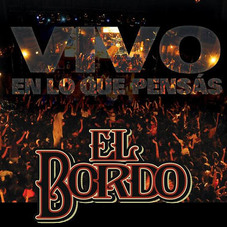 El Bordo - VIVO EN LO QUE PENSÁS  - CD+DVD