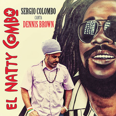 El Natty Combo - SERGIO COLOMBO CANTA DENNIS BROWN