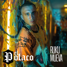 El Polaco - RUKU MUEVA - SINGLE
