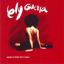 Ely Guerra - SWEET & SOUR HOT Y SPICY - DISCO 2