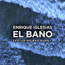 Enrique Iglesias - EL BAÑO - SINGLE