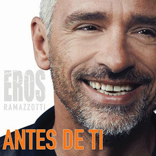 Eros Ramazzotti - ANTES DE TI - SINGLE