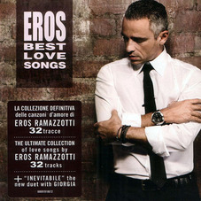 Eros Ramazzotti - BEST LOVE SONGS - CD 1