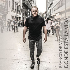 Franco De Vita - DÓNDE ESTÁ LA VIDA - SINGLE