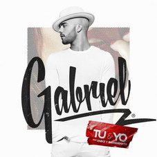 Gabriel - TÚ Y YO - SINGLE