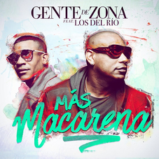 Gente de Zona - MÁS MACARENA - SINGLE