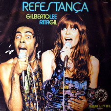 Gilberto Gil - REFESTANÇA (CON RITA LEE)