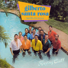 Gilberto Santa Rosa - KEEPING COOL!
