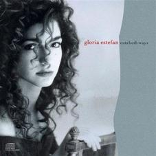 Gloria Estefan - CUTS BOTH WAYS