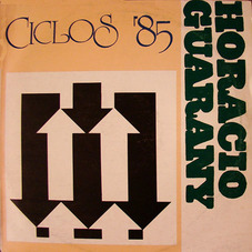 Horacio Guarany - CICLOS `85
