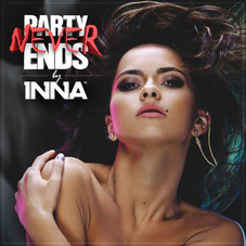Inna - PARTY NEVER ENDS - CD 2