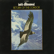 Inti-Illimani - RETURN OF THE CONDOR