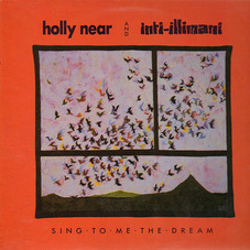 Inti-Illimani - SING TO ME THE DREAM