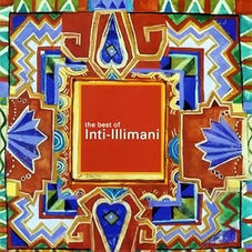 Inti-Illimani - THE BEST OF 2000