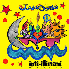 Inti-Illimani - TRAVESURA