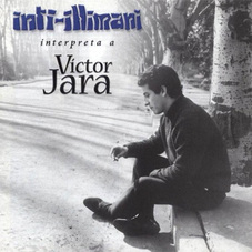 Inti-Illimani - PERFORMS VÍCTOR JARA
