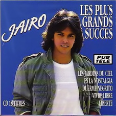 Jairo - JAIRO, LES PLUS GRANDS SUCCES CD 1