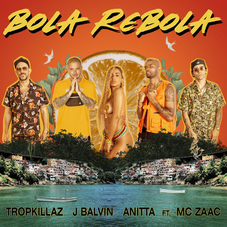 J Balvin - BOLA REBOLA - SINGLE
