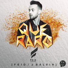 J Balvin - QUÉ RARO - SINGLE