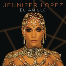 Jennifer Lopez - EL ANILLO - SINGLE
