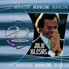 Julio Iglesias - 20 Th ANIVERSARY