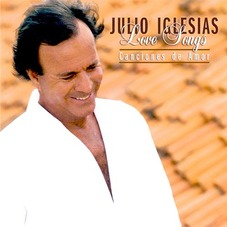 Julio Iglesias - LOVE SONGS- CANCIONES DE AMOR