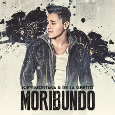 Joey Montana - MORIBUNDO - SINGLE