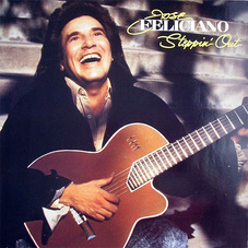Jose Feliciano - STEPPIN´ OUT