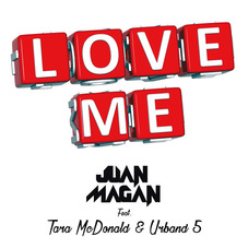 Juan Magán - LOVE ME - SINGLE