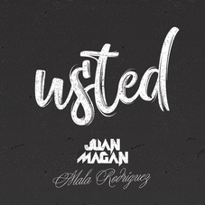 Juan Magán - USTED - SINGLE