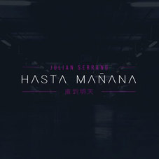 Julián Serrano - HASTA MAÑANA - SINGLE