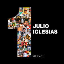 Julio Iglesias - 1 - VOL. 1
