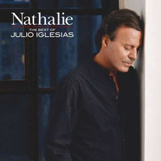 Julio Iglesias - NATHALIE - THE BEST OF JULIO IGLESIAS