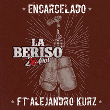 La Beriso - ENCARCELADO - SINGLE