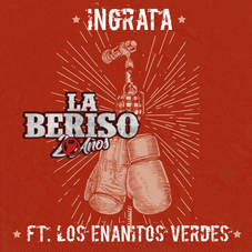 La Beriso - INGRATA - SINGLE