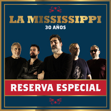 La Mississippi - RESERVA ESPECIAL - SINGLE
