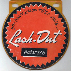 Lash Out - YOU DON´T KNOW THIS SONG (ACÚSTICO)