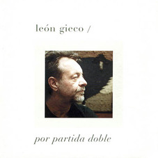 Le�n Gieco - POR PARTIDA DOBLE CD I
