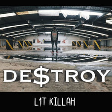 Lit Killah - DE$TROY - SINGLE