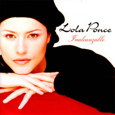 Lola Ponce - INALCANZABLE