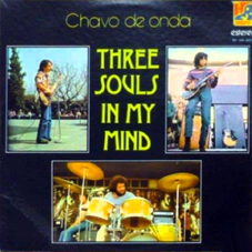 Alex Lora - THREE SOULS IN MY MIND - CHAVO DE ONDA