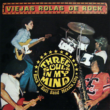 Alex Lora - THREE SOULS IN MY MIND - VIEJAS ROLAS DE ROCK