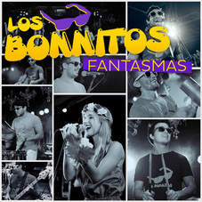 Los Bonnitos - FANTASMAS - SINGLE