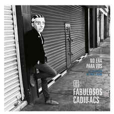 Los Fabulosos Cadillacs - NO ERA PARA VOS - SINGLE
