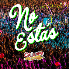 Los Caligaris - NO ESTÁS - SINGLE