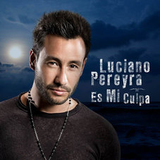 Luciano Pereyra - ES MI CULPA - SINGLE