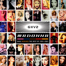 Madonna - GHV2 - REMIXED / THE BEST OF 1991 - 2001 - CD II